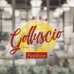 La Mamma Cucina apresenta: Casa Golluscio Pastificio!